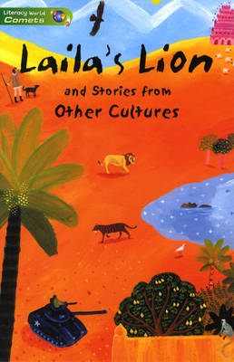 Literacy World Comets Stage 3 Stories: Lailas Lion (6 Pack) by Chris Ashley, Kathryn White, Elizabeth Laird, Ruskin Bond