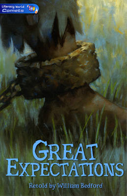 Literacy World Comets Stage 4 Novels: Great Expectations by William Bedford