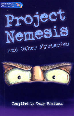 Literacy World Comets Stage 4 Stories: Nemesis by Helen Dunmore, Philippa Pearce, Tony Bradman