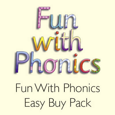 Fun with Phonics Easy Buy Pack by Julie Ardrey, Christy Kirkpatrick, Christy Grigg, Paul Grigg