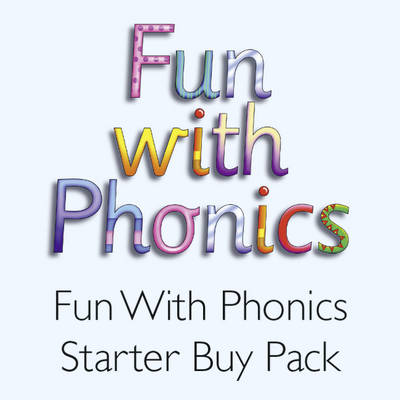 Fun with Phonics Starter Pack by Julie Ardrey, Christy Kirkpatrick, Christy Grigg, Paul Grigg