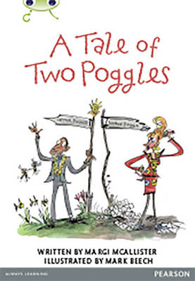 Bug Club Comprehension Y4 a Tale of Two Poggles by Margaret McAllister