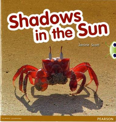 Bug Club Red C (KS1)Shadows in the Sun by Janine Scott