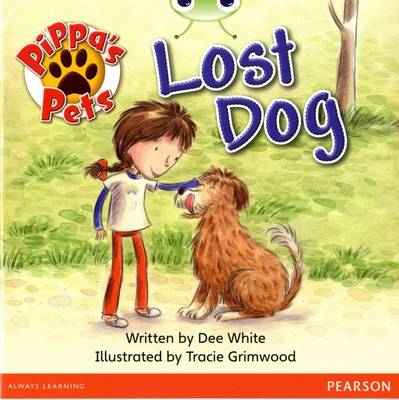 Bug Club Yellow A Pippa's Pets' Lost Dog by Dee White