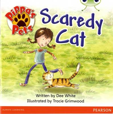 Bug Club Yellow B Pippa's Pets: Scaredy Cat by Dee White