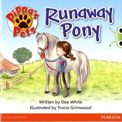 Bug Club Yellow B Pippa's Pets: Runaway Pony by Dee White