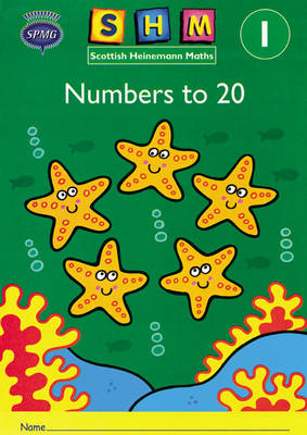 Scottish Heinemann Maths 1: Number to 20 Activity Book 8 Pack by Scottish Primary Maths Group SPMG