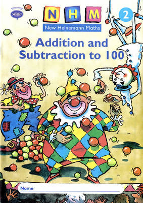 New Heinemann Maths Year 2, Addition and Subtraction to 100 Activity Book by Scottish Primary Maths Group SPMG