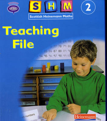 Scottish Heinemann Maths 2: Teaching File by Scottish Primary Maths Group SPMG