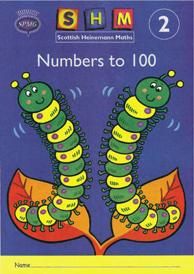 Scottish Heinemann Maths 2: Number to 100 Activity Book, 8 Pack by