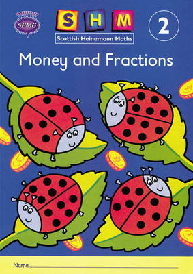 Scottish Heinemann Maths 2: Money and Fractions Activity Book 8 Pack by
