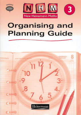 New Heinemann Maths Yr3, Organising and Planning Guide by