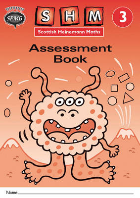 Scottish Heinemann Maths 3, Assessment Workbook 8 Pack by