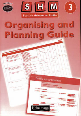 Scottish Heinemann Maths 3: Organising and Planning Guide by