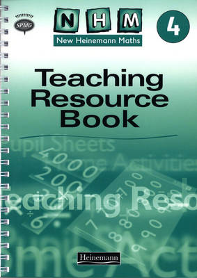 New Heinemann Maths Year 4: Teachers Resources by Scottish Primary Maths Group SPMG