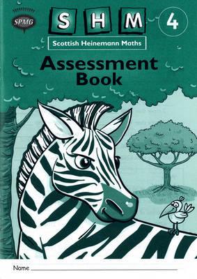 Scottish Heinemann Maths 4: Assessment Workbook (8 Pack) by