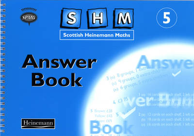 Scottish Heinemann Maths Year 5 Answer Book by