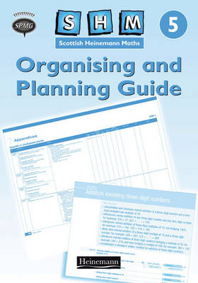 Scottish Heinemann Maths 5: Organising and Planning Guide by
