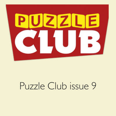 Puzzle Club Issue 9 by Harry Smith, Puzzler Media Ltd