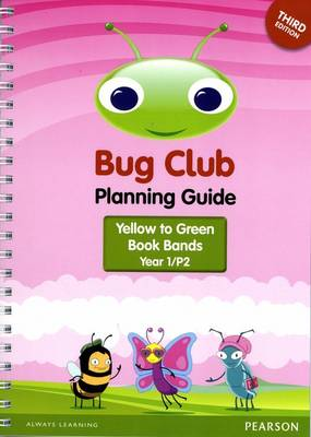 Bug Club Year 1 Planning Guide 2016 Edition by