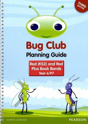 Bug Club Year 6 Planning Guide 2016 Edition by