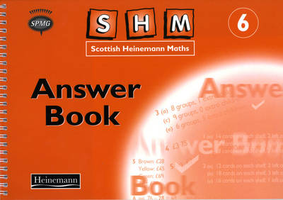Scottish Heinemann Maths: 6 - Answer Book by