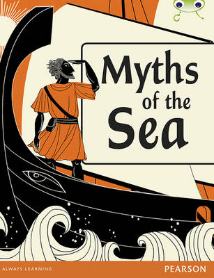 Bug Club Comprehension Y4 Myths of the Sea 12 pack by Malachy Doyle, Nikki Tate, Holly Bennett