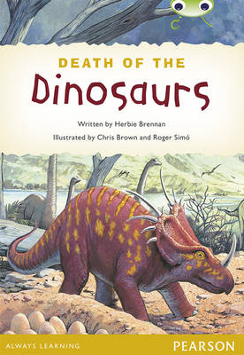 Bug Club Comprehension Y4 Non-Fiction the Death of the Dinosaurs by Herbie Brennan