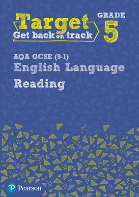 Target Grade 5 Reading AQA GCSE (9-1) English Language Workbook by David Grant