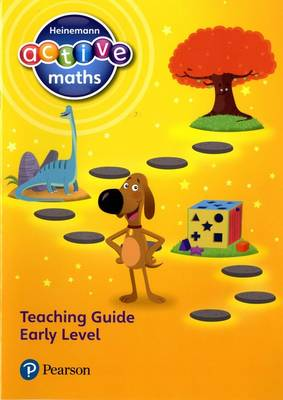 Heinemann Active Maths Early Level Teaching Guide by Lynda Keith, Fran Mosley