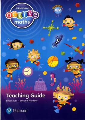 Heinemann Active Maths First Level Beyond Number Teaching Guide by Lynda Keith, Amy Sinclair, Fran Mosley