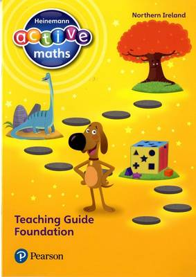 Heinemann Active Maths Northern Ireland - Foundation - Teaching Guide by Lynda Keith, Fran Mosley