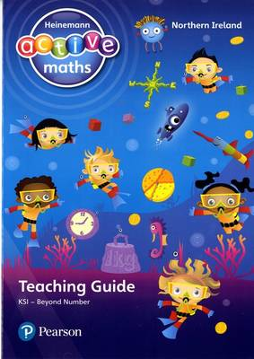 Heinemann Active Maths Northern Ireland - Key Stage 1 - Beyond Number - Teaching Guide by Lynda Keith, Amy Sinclair, Fran Mosley