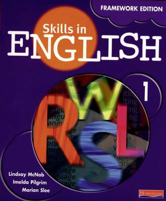 Skills in English Student Book by Lindsay McNab, Imelda Pilgrim, Marian Slee