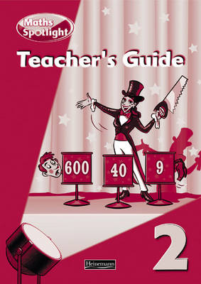 Maths Spotlight: Year 2 Teachers Book by
