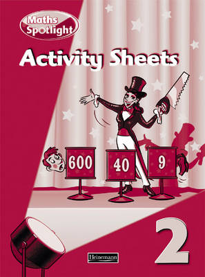 Maths Spotlight Year 2/P3: Activity Sheets by
