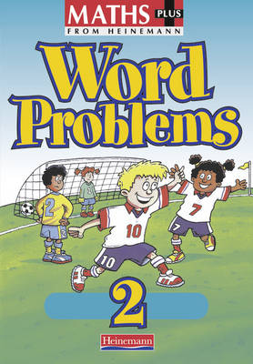Maths Plus Word Problems 2: Pupil Book (8 Pack) by Len Frobisher