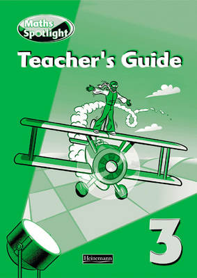 Maths Spotlight: Year 3 Teacher's Book by