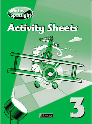 Maths Spotlight Year 3/P4: Activity Sheets by