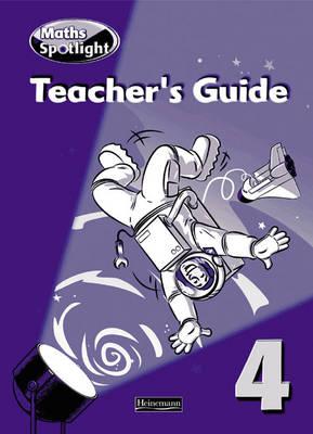 Maths Spotlight: Year 4 Teacher's Book by