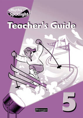 Maths Spotlight: Year 5 Teacher's Book by