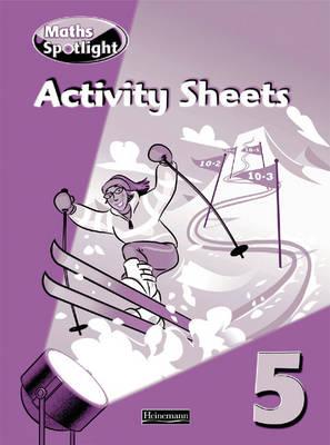 Maths Spotlight Year 5/P6: Activity Sheets by