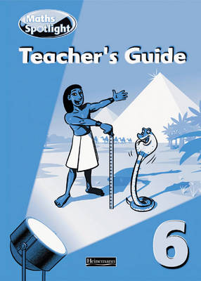 Maths Spotlight: Year 6 Teacher's Book by
