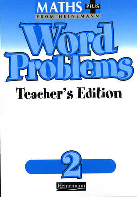 Maths Plus Word Problems 2: Teacher's Book by Len Frobisher