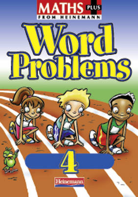 Maths Plus: Word Problems 4 - Pupil Book (8 Pack) by