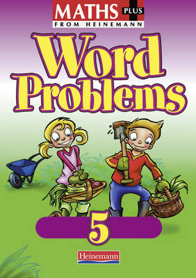 Maths Plus: Word Problems 5 - Pupil Book (8 Pack) by