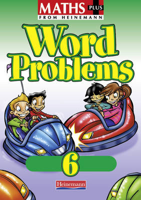 Maths Plus: Word Problems 6 - Pupil Book (8 Pack) by