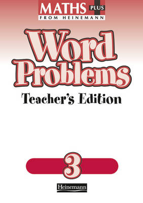 Maths Plus: Word Problems 3 - Teacher's Book by
