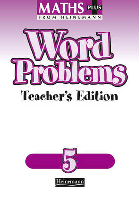 Maths Plus: Word Problems 5 - Teacher's Book by Len Frobisher, Ann Frobisher