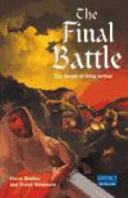 Impact: The Final Battle: The Death of King Arthur by Steve Barlow, Steve Skidmore